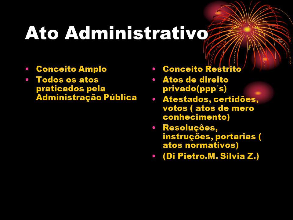 Ato Administrativo Conceito Amplo