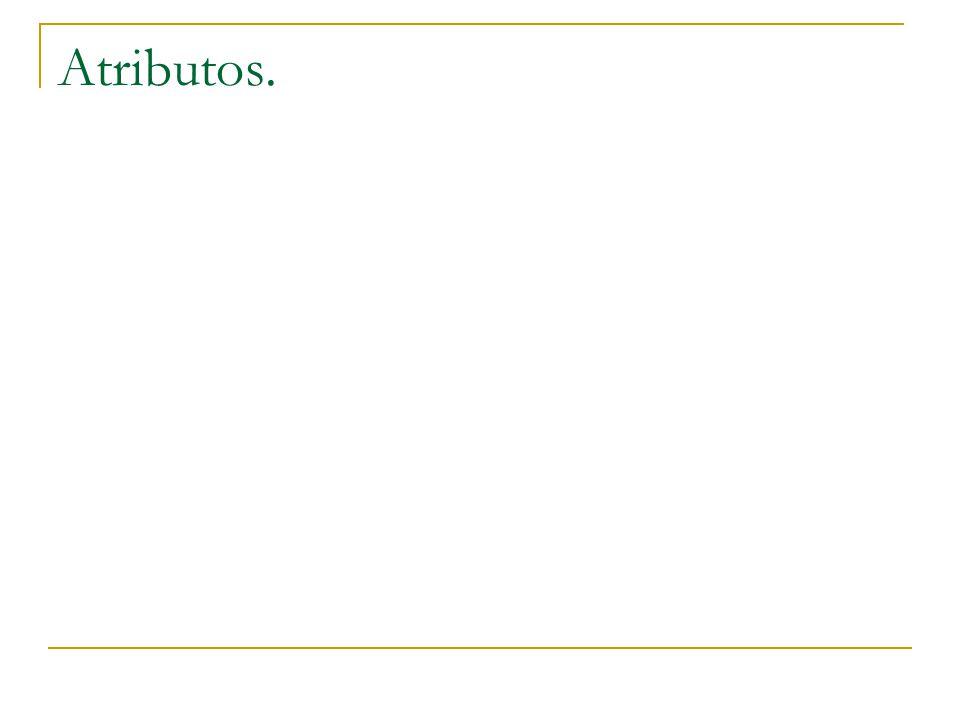 Atributos.