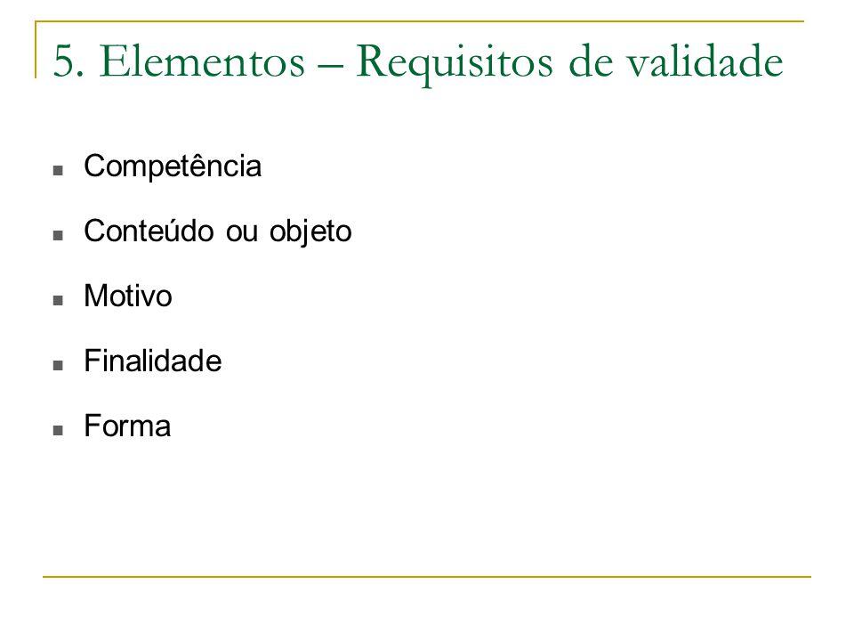 5. Elementos – Requisitos de validade