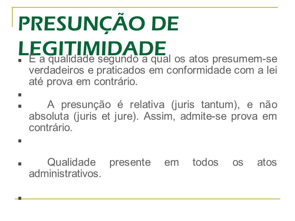 PRESUNÇÃO DE LEGITIMIDADE