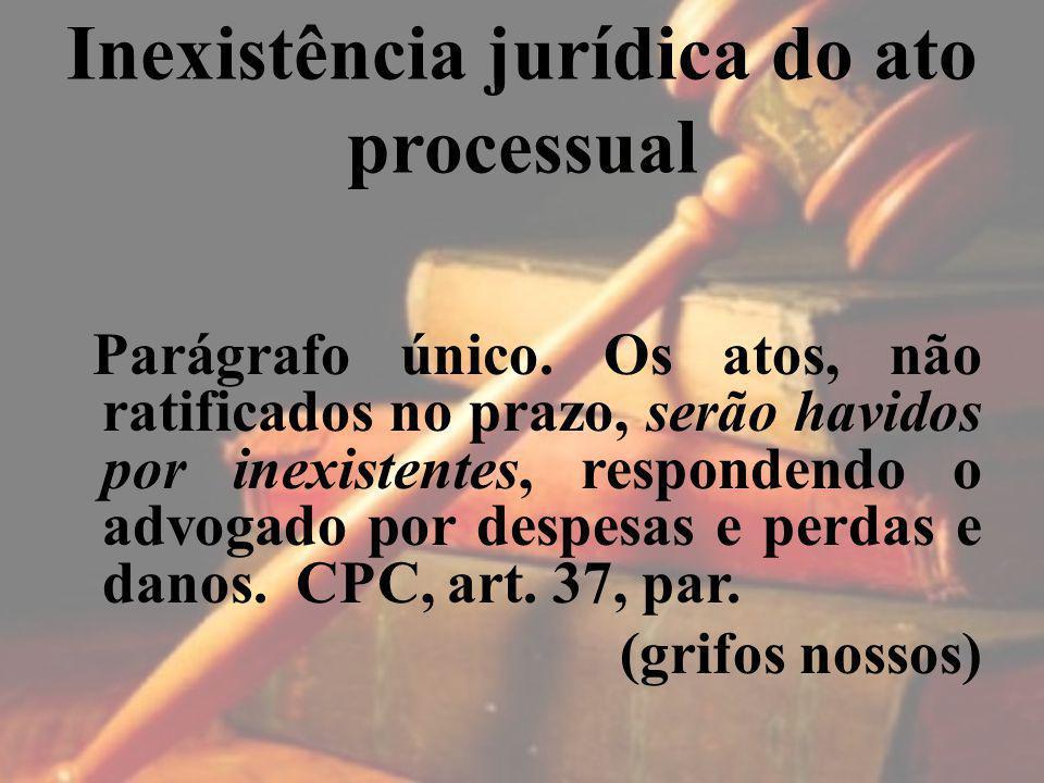 Inexistência jurídica do ato processual
