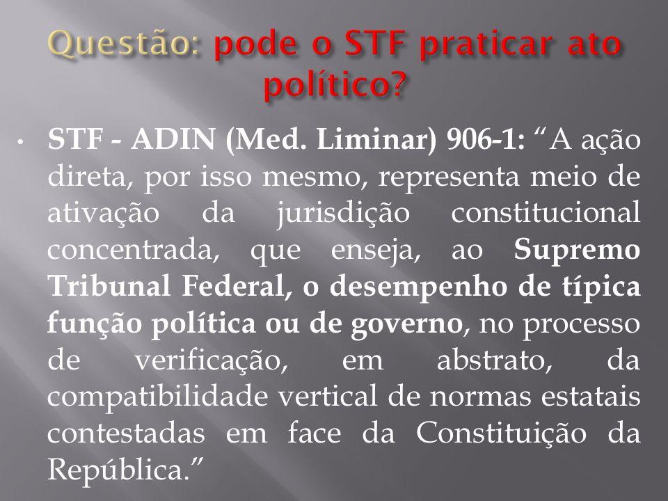 Questão: pode o STF praticar ato político