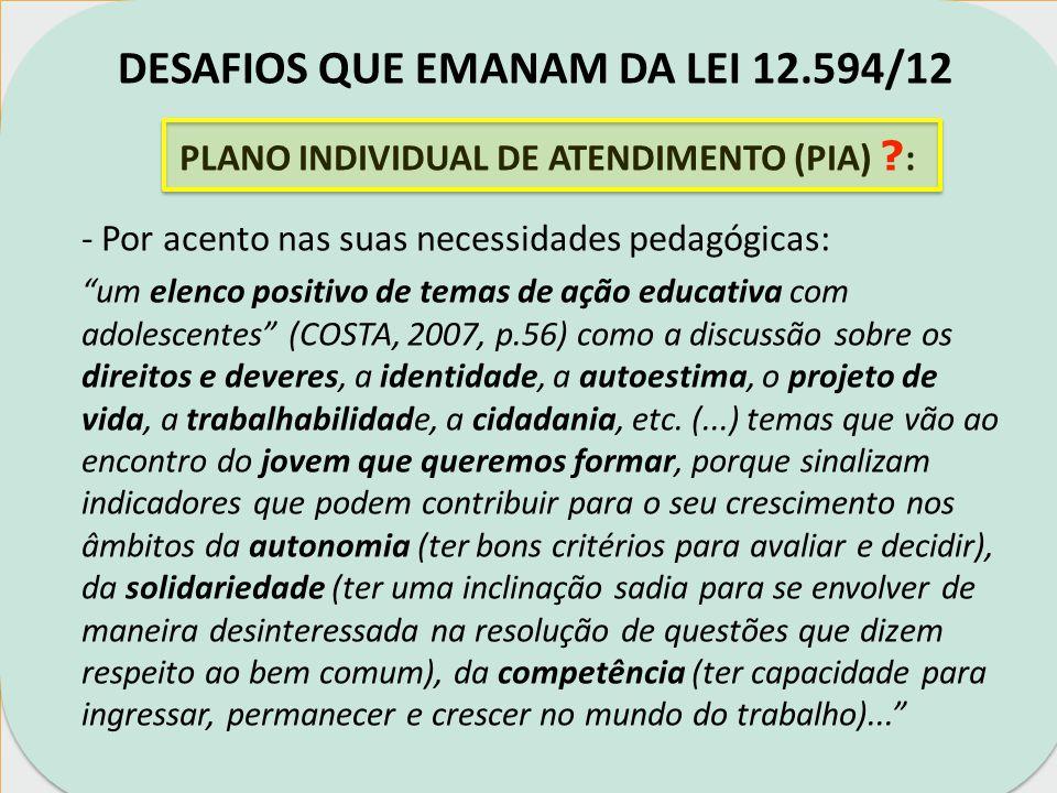PLANO INDIVIDUAL DE ATENDIMENTO (PIA) :