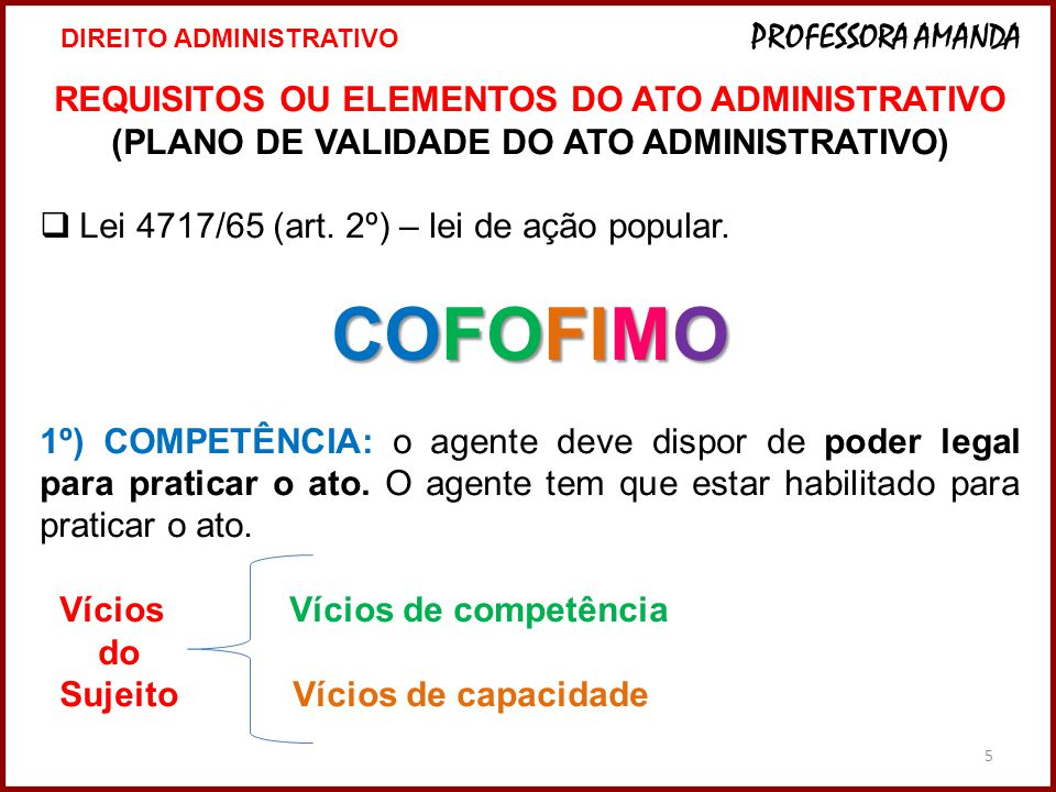 COFOFIMO REQUISITOS OU ELEMENTOS DO ATO ADMINISTRATIVO