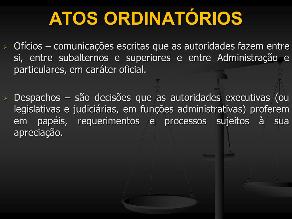 ATOS ORDINATÓRIOS