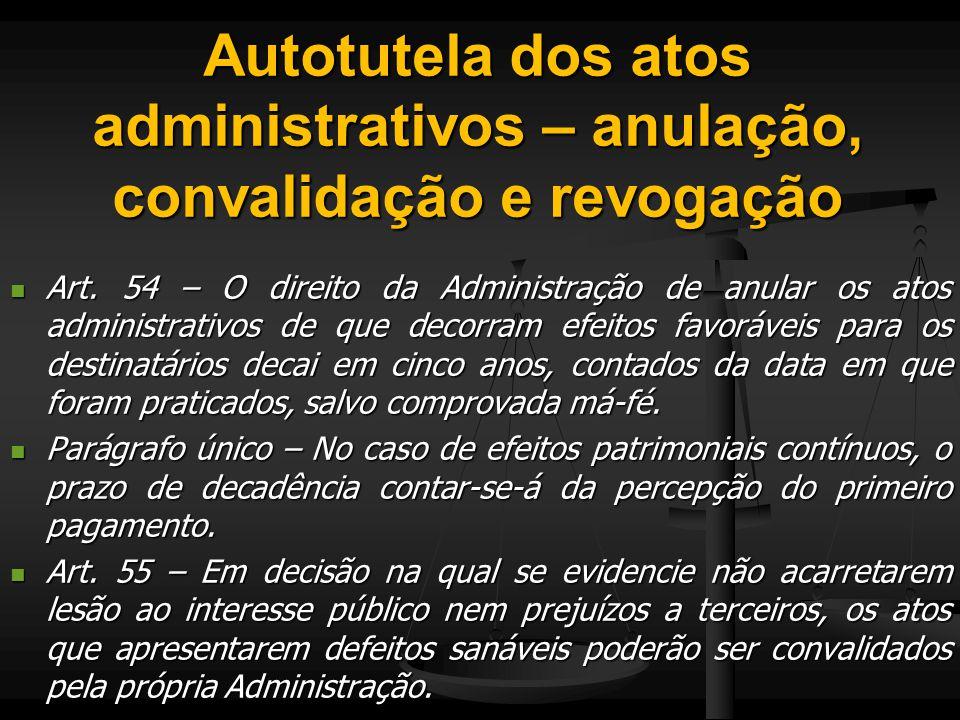 Autotutela dos atos administrativos – anulação, convalidação e revogação