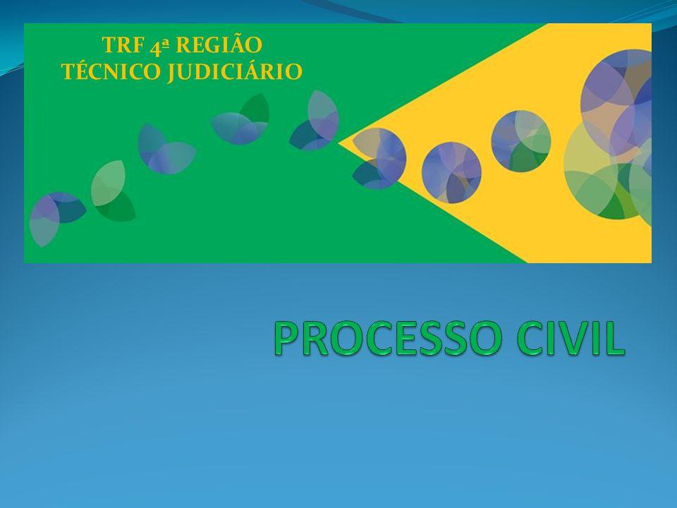 TRF 4ª REGIÃO TÉCNICO JUDICIÁRIO PROCESSO CIVIL