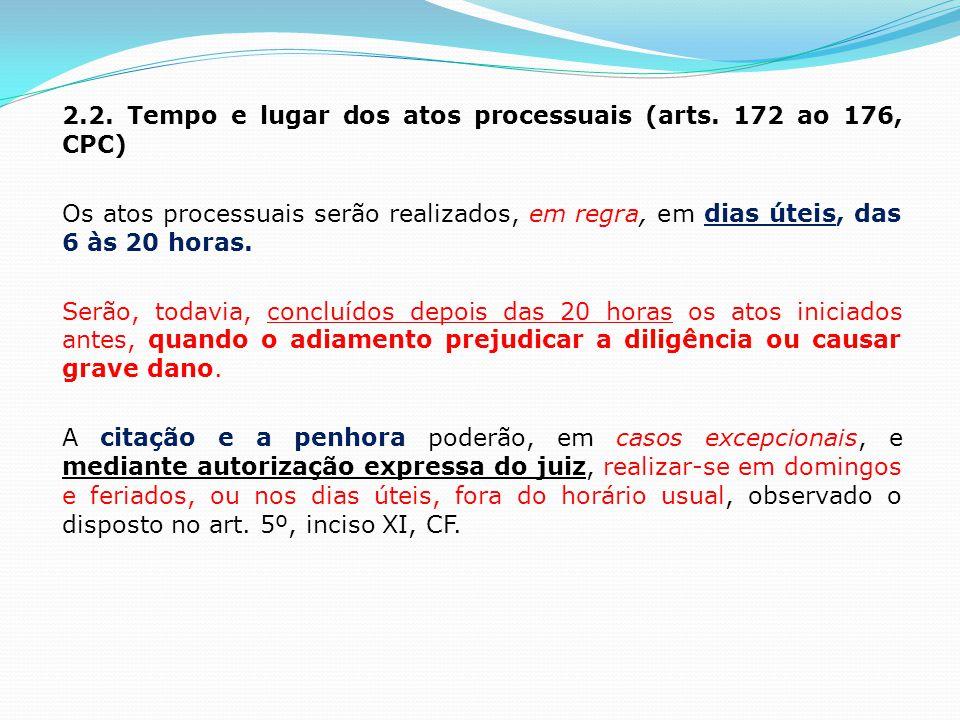 2. 2. Tempo e lugar dos atos processuais (arts