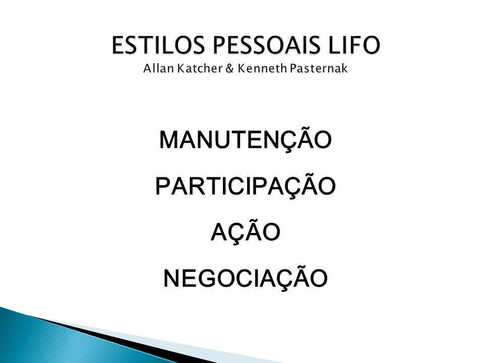 ESTILOS PESSOAIS LIFO Allan Katcher & Kenneth Pasternak