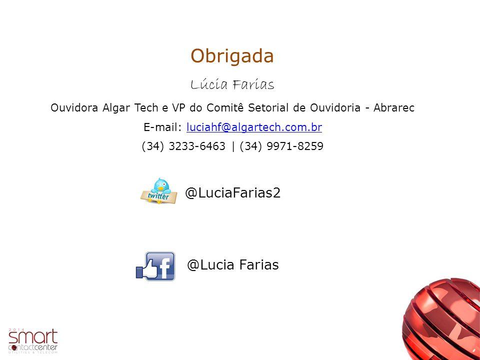 Obrigada Lúcia Farias @LuciaFarias2 @Lucia Farias