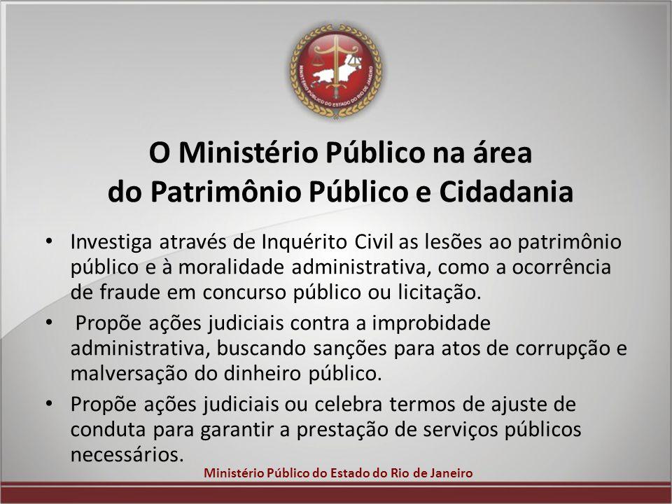 O Ministério Público na área do Patrimônio Público e Cidadania