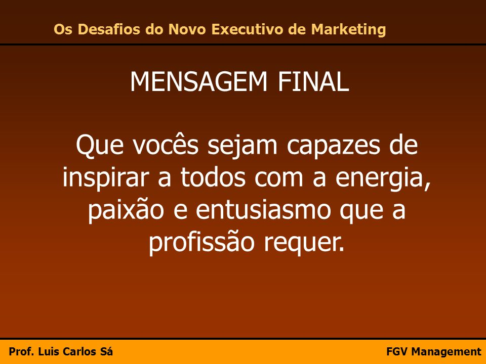 Os Desafios do Novo Executivo de Marketing