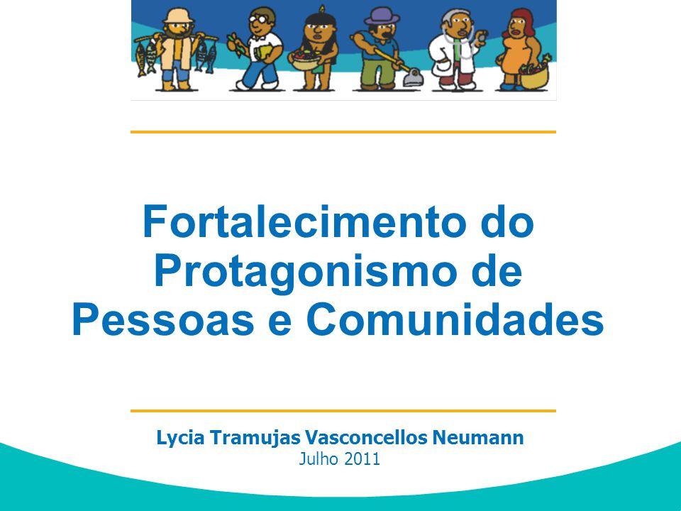Fortalecimento do Protagonismo de Pessoas e Comunidades