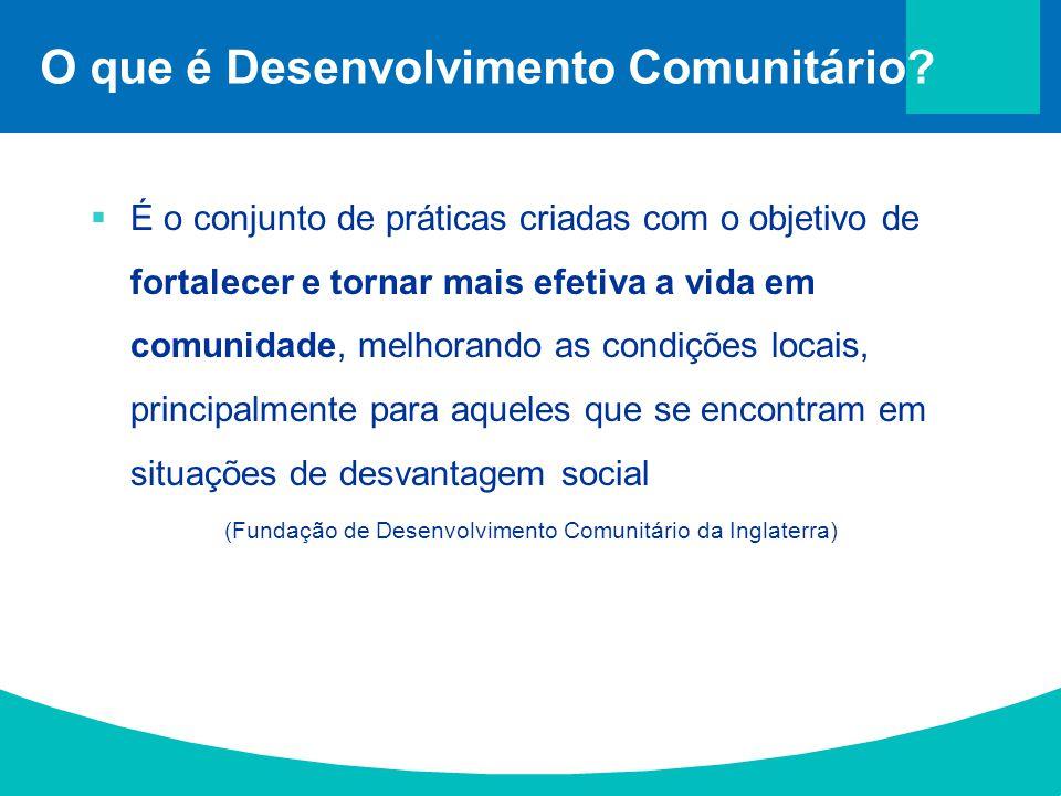 O que é Desenvolvimento Comunitário