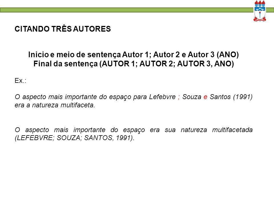 Inicio e meio de sentença Autor 1; Autor 2 e Autor 3 (ANO)