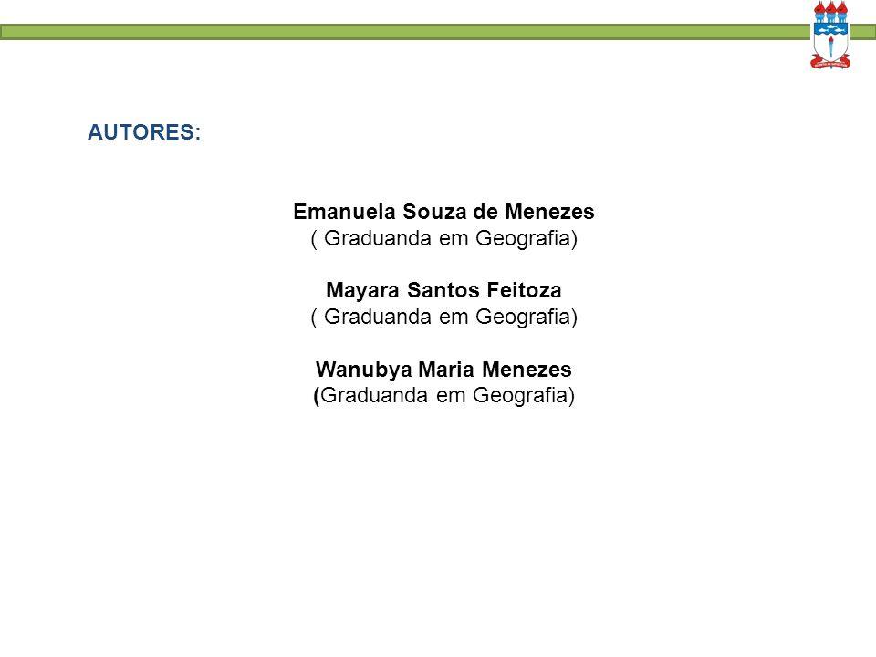 Emanuela Souza de Menezes ( Graduanda em Geografia)