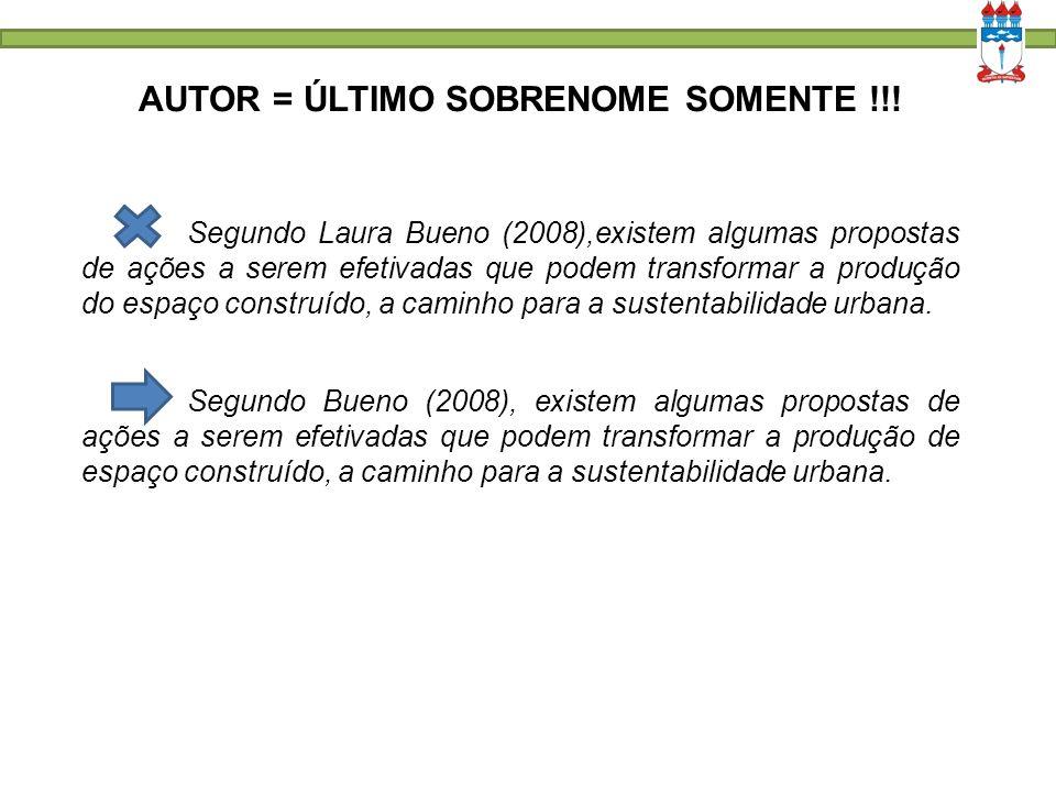AUTOR = ÚLTIMO SOBRENOME SOMENTE !!!