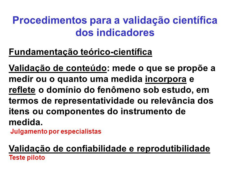 Procedimentos para a validação científica dos indicadores