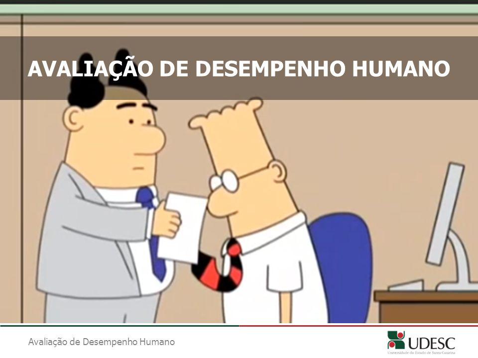 AVALIAÇÃO DE DESEMPENHO HUMANO