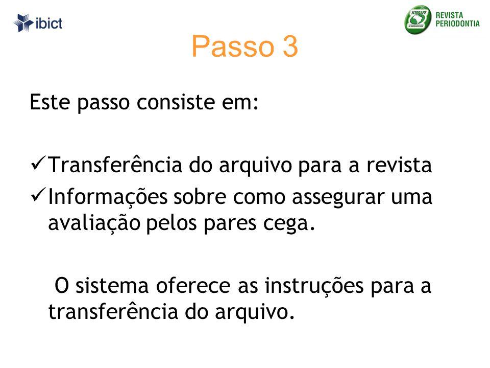 Passo 3 Este passo consiste em:
