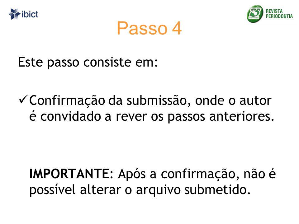 Passo 4 Este passo consiste em: