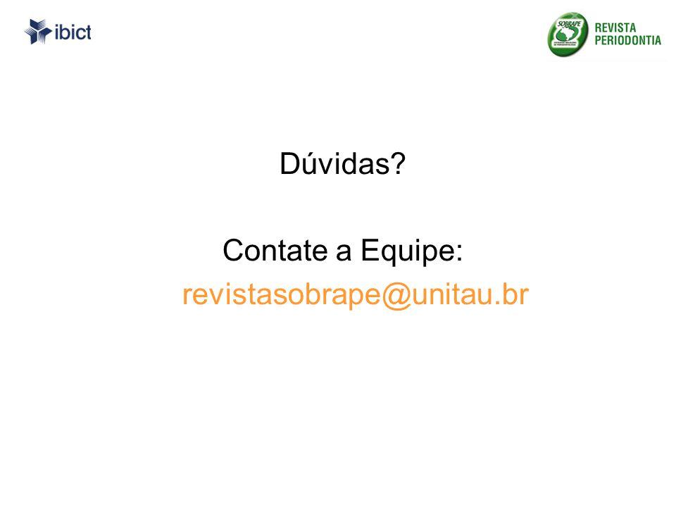 Dúvidas Contate a Equipe: revistasobrape@unitau.br