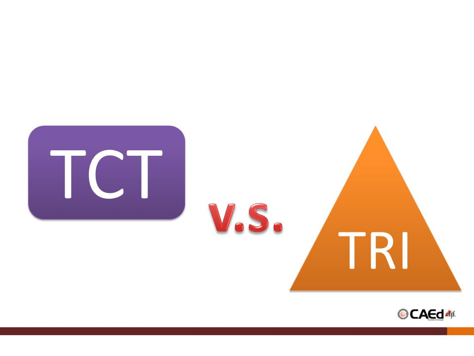 TCT TRI v.s.
