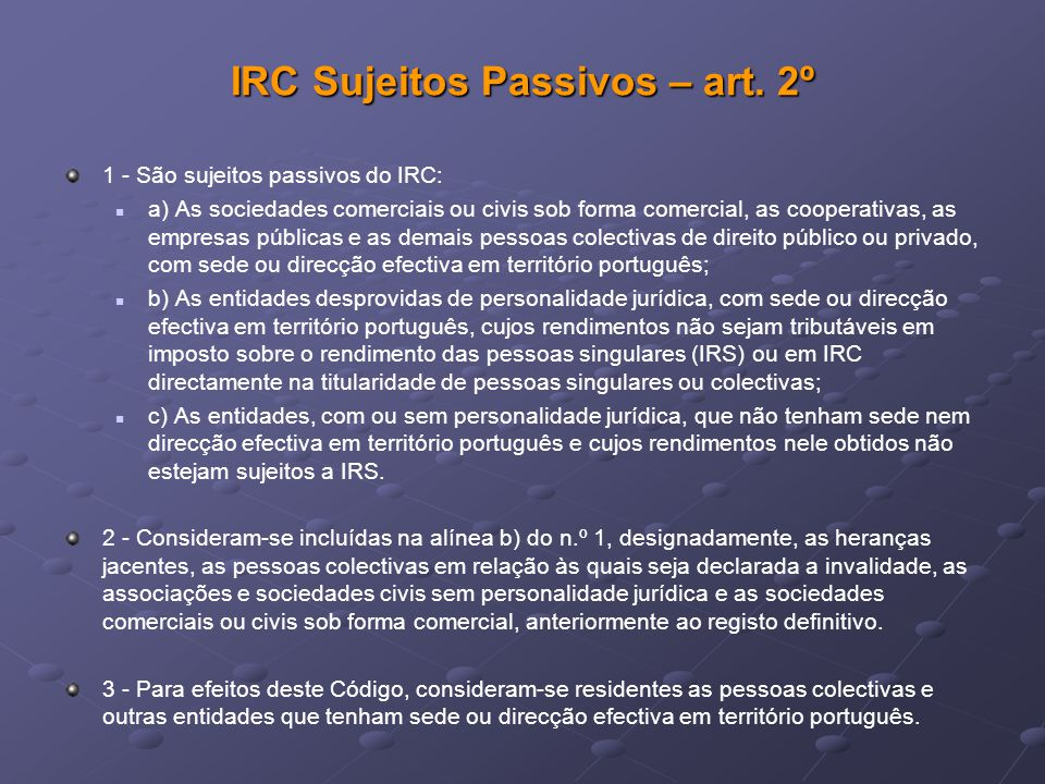 IRC Sujeitos Passivos – art. 2º