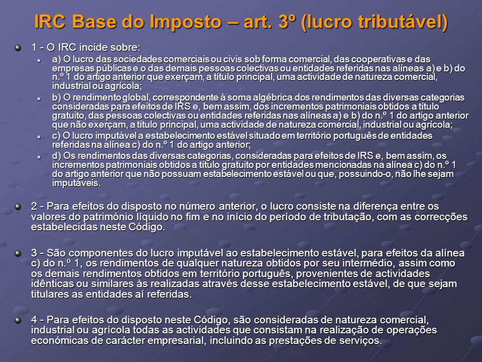 IRC Base do Imposto – art. 3º (lucro tributável)