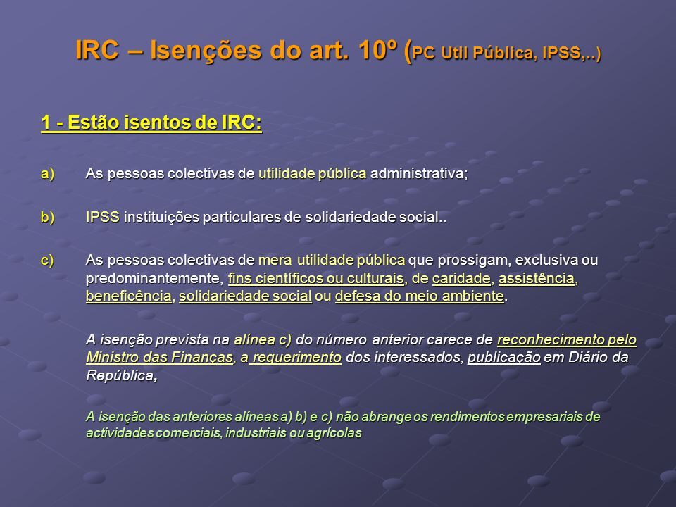 IRC – Isenções do art. 10º (PC Util Pública, IPSS,..)