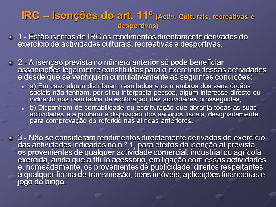 IRC – Isenções do art. 11º (Activ