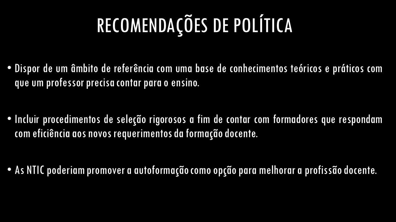 RECOMENDAÇÕES DE POLÍTICA