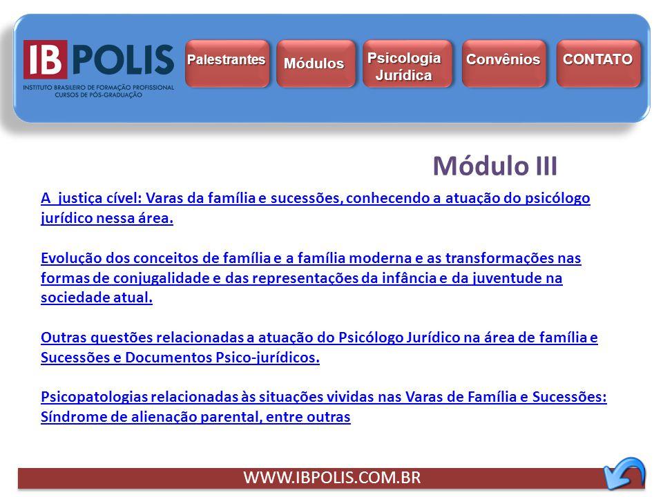 Módulo III WWW.IBPOLIS.COM.BR