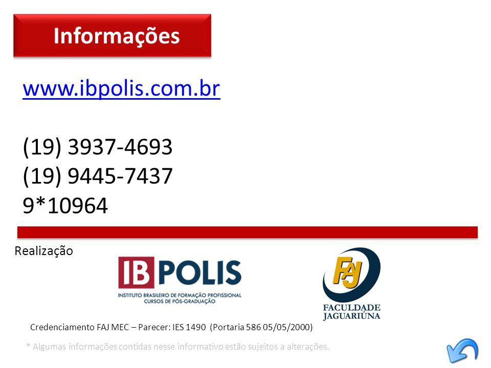 Informações www.ibpolis.com.br (19) 3937-4693 (19) 9445-7437 9*10964