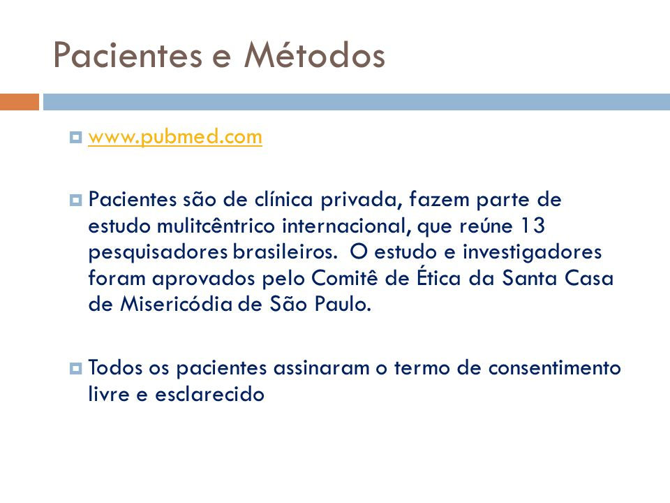 Pacientes e Métodos www.pubmed.com