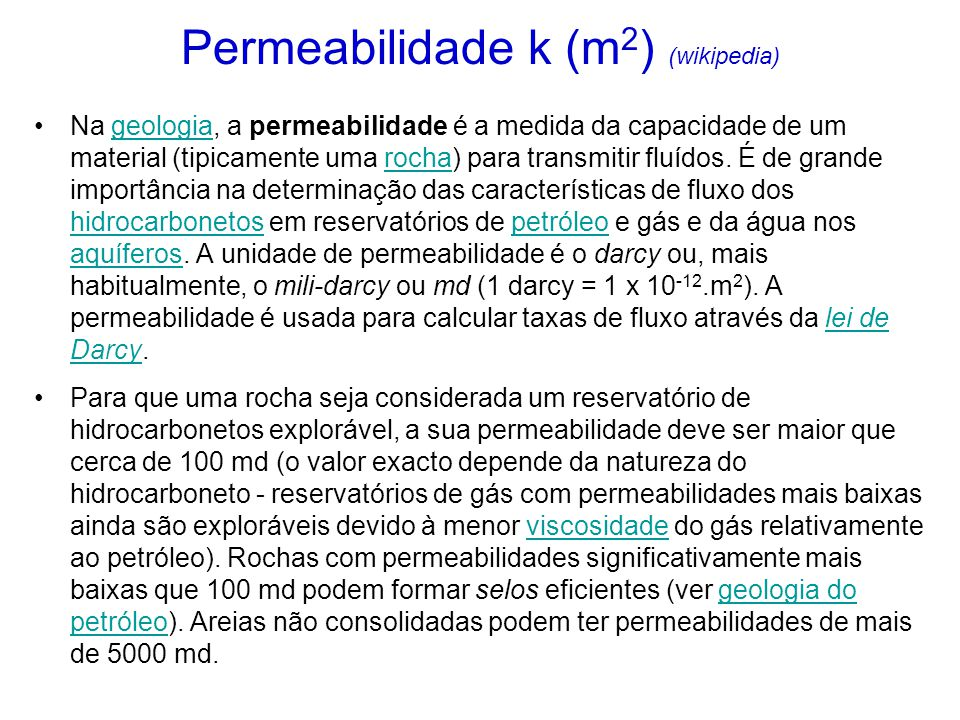 Permeabilidade k (m2) (wikipedia)
