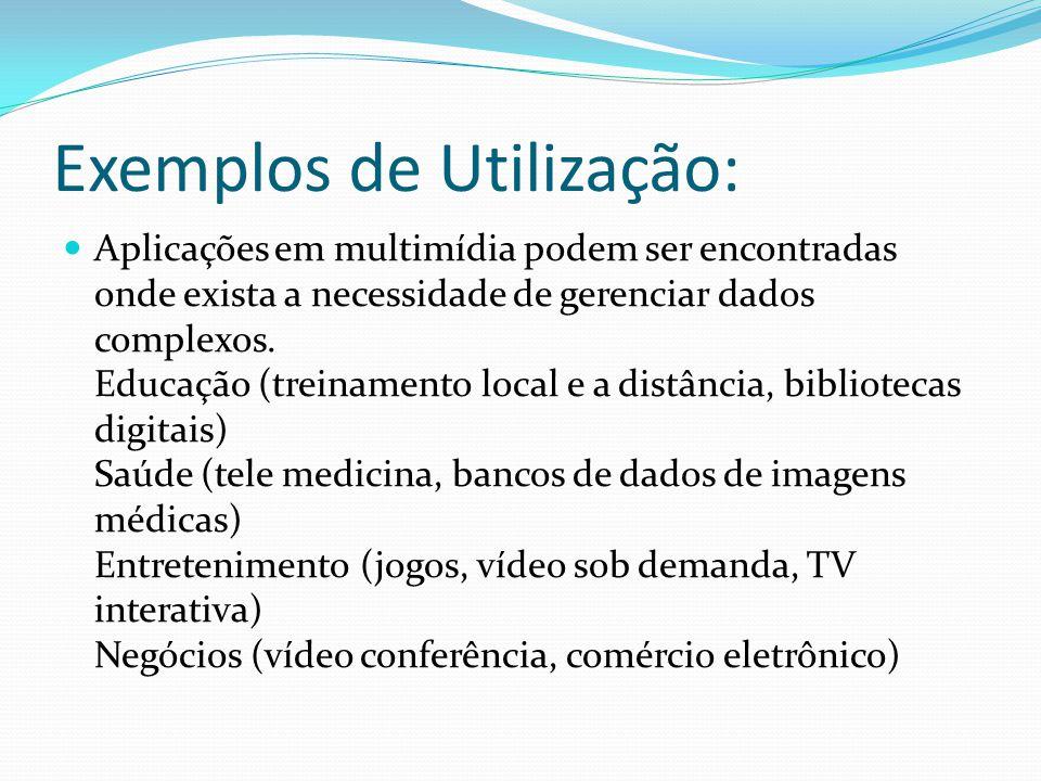 Exemplos de Utilização: