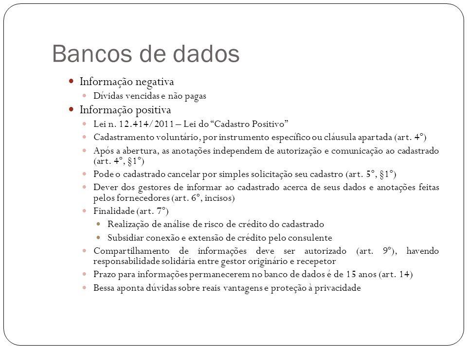 Bancos de dados Informação negativa Informação positiva