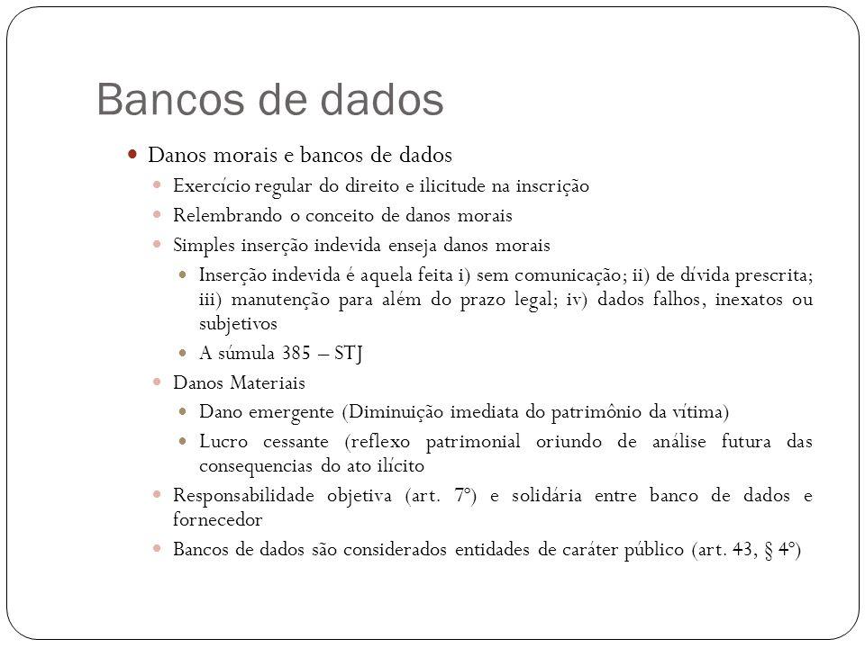 Bancos de dados Danos morais e bancos de dados