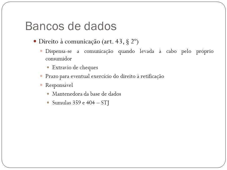 Bancos de dados Direito à comunicação (art. 43, § 2º)