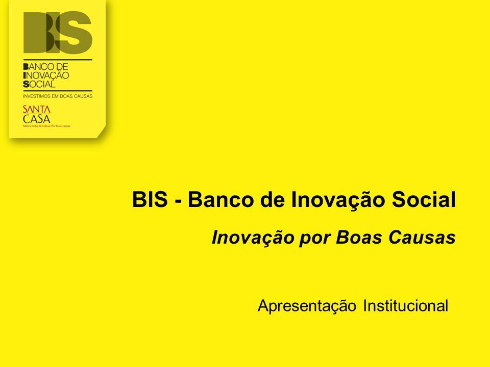 BIS - Banco de Inovação Social Inovação por Boas Causas