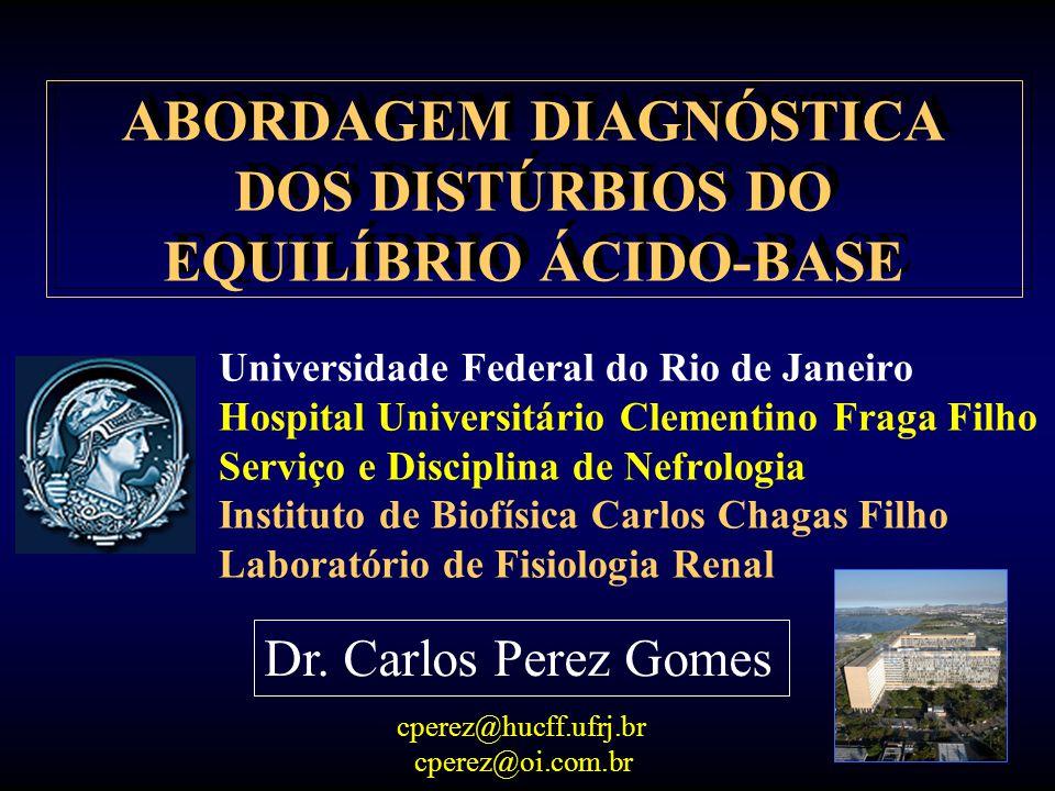 ABORDAGEM DIAGNÓSTICA DOS DISTÚRBIOS DO EQUILÍBRIO ÁCIDO-BASE
