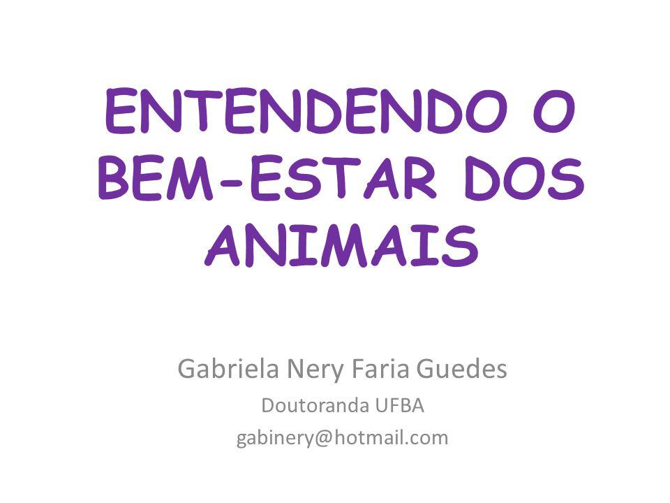 ENTENDENDO O BEM-ESTAR DOS ANIMAIS