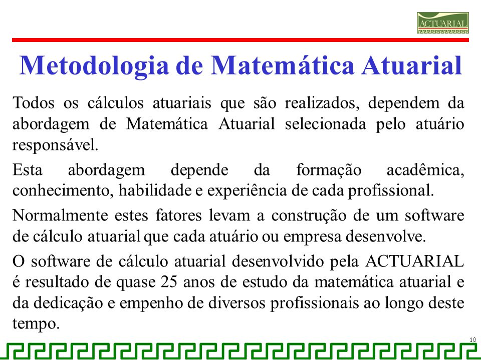 Metodologia de Matemática Atuarial