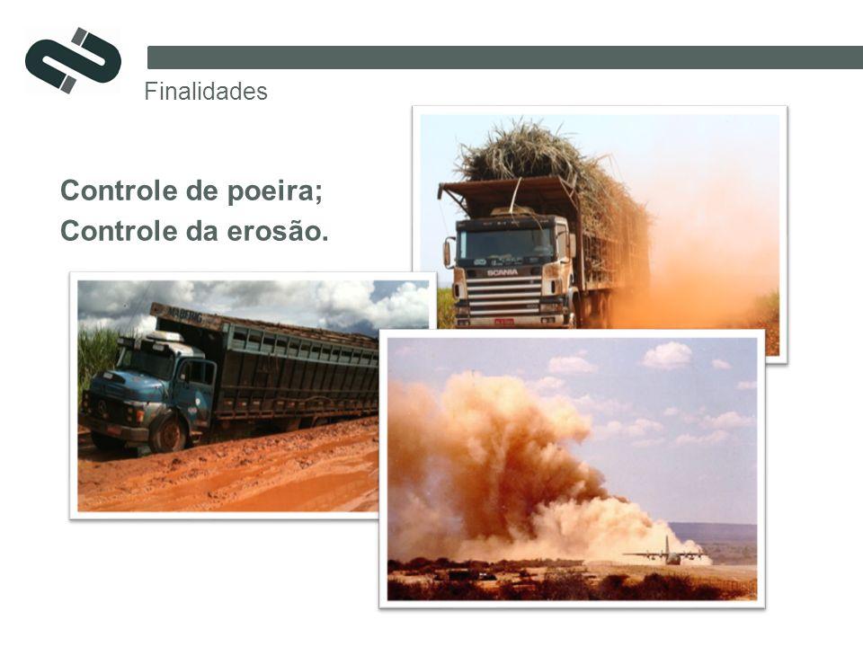 Controle de poeira; Controle da erosão.