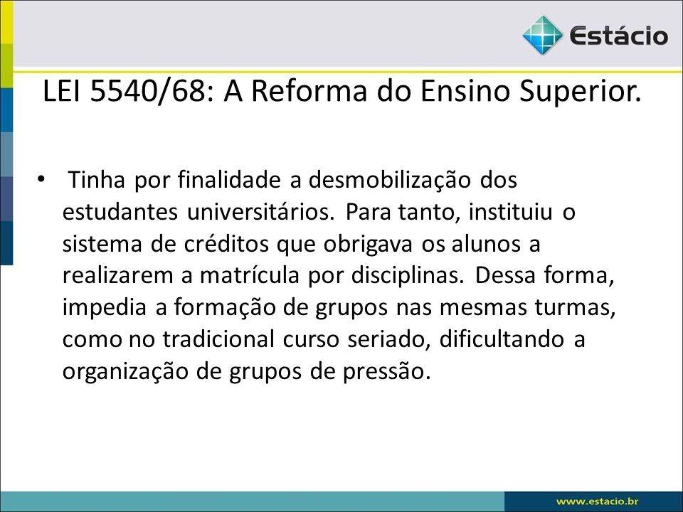 LEI 5540/68: A Reforma do Ensino Superior.