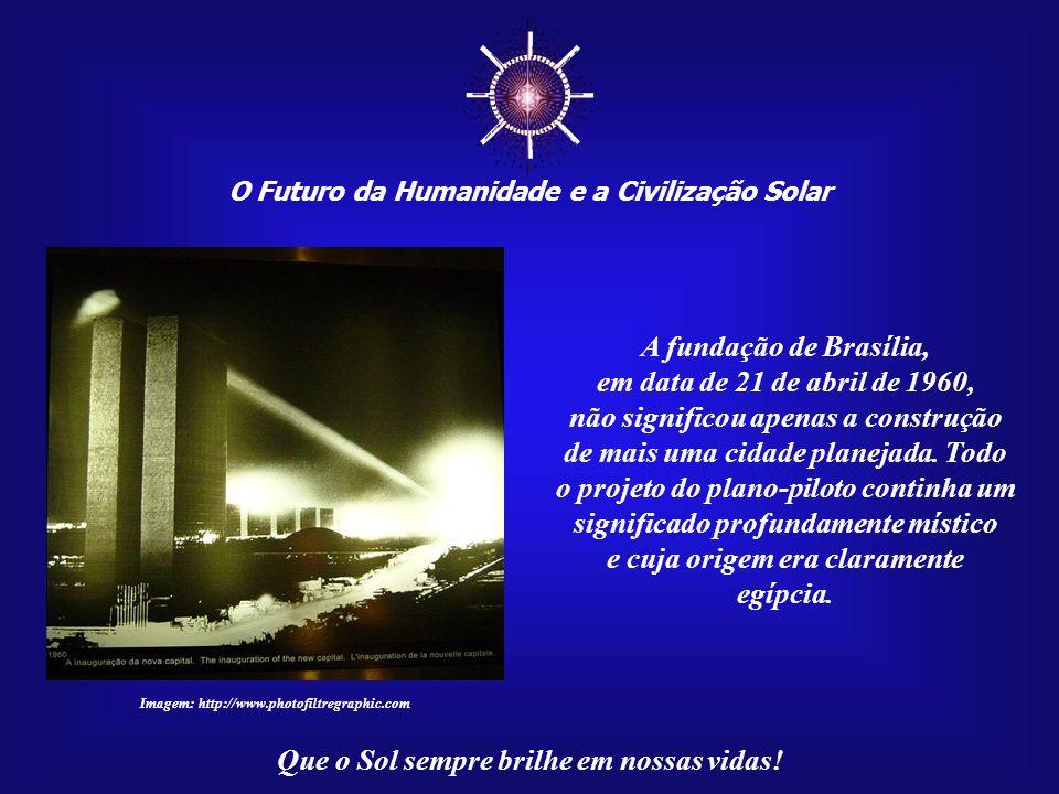 ☼ A fundação de Brasília, em data de 21 de abril de 1960,