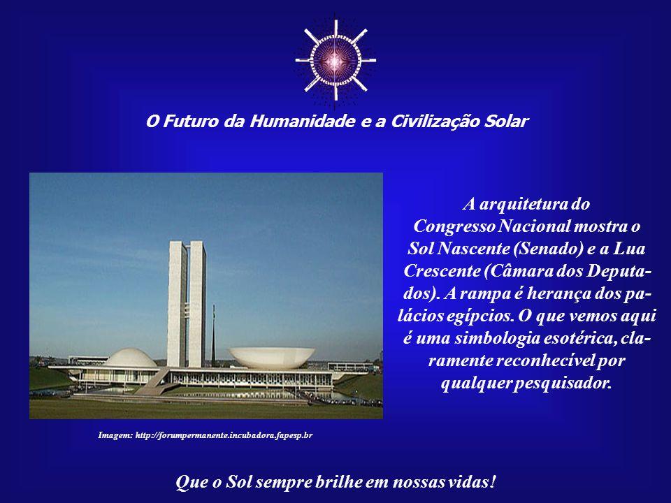 ☼ A arquitetura do Congresso Nacional mostra o