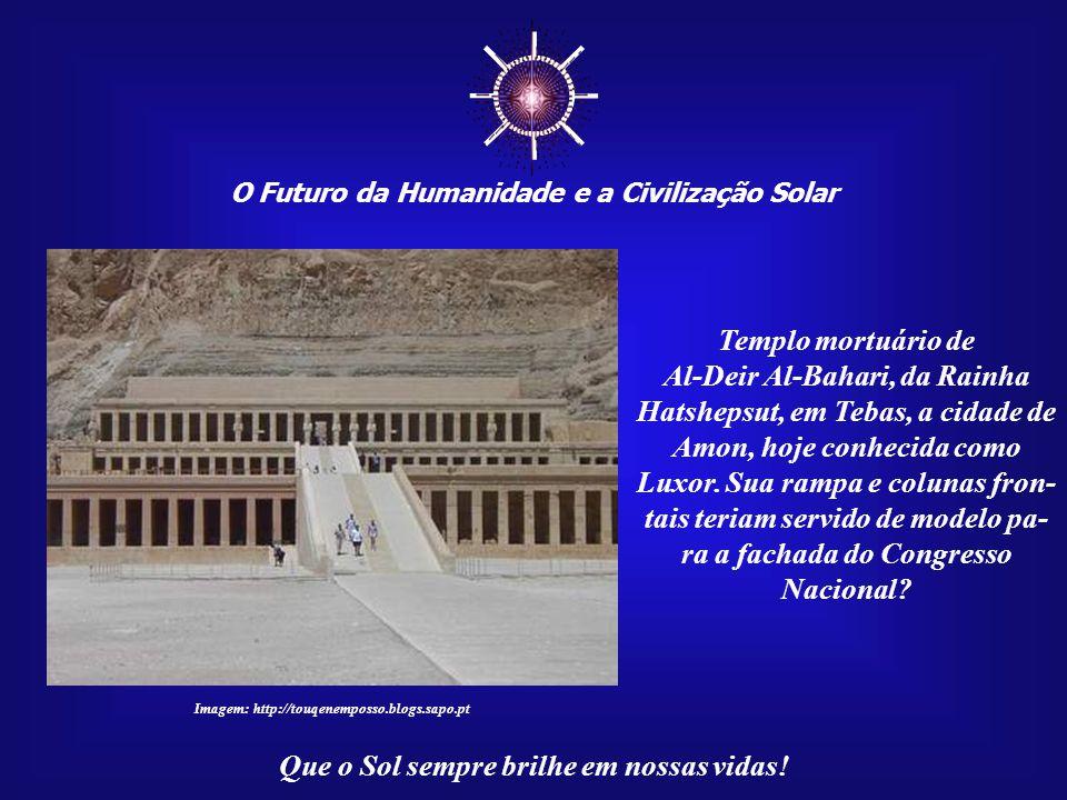 ☼ O Futuro da Humanidade e a Civilização Solar. Templo mortuário de.