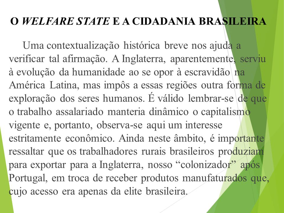 O WELFARE STATE E A CIDADANIA BRASILEIRA